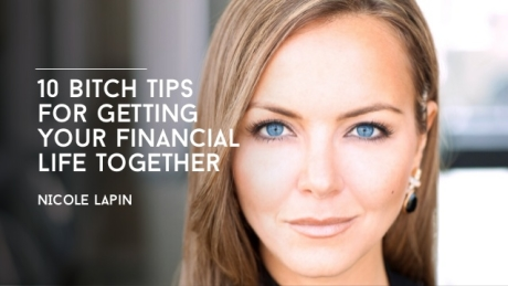 10-bitch-tips-for-getting-your-financial-life-together-1-638