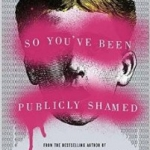 Jon Ronson on Public Shaming